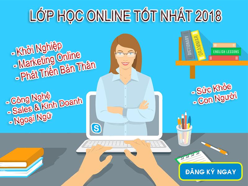 Lớp học online tốt nhất 2018